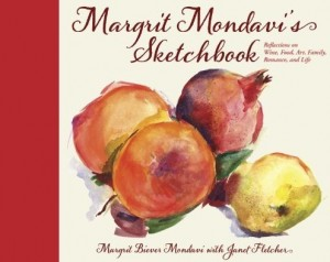 Margrit Mondavi_s Sketchbook_ Reflections on Wine, Food, Art, Family, Romance and Life_ Thomas Keller_ 9780615604947_ Amazon.com_ Books