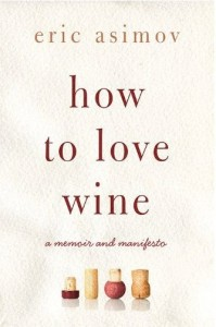 "How To Love Wine:  Eric Asimov Says ""Pull Corks"""