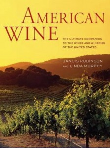 American Wine by Jancis Robinson; Linda Murphy (Hardcover)_ booksamillion.com