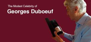 Meet Georges Duboeuf, the Champion of Beaujolais